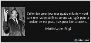 quote-j-ai-le-reve-qu-un-jour-mes-quatre-enfants-vivront-dans-une-nation-ou-ils-ne-seront-pas-juges-martin-luther-king-179264